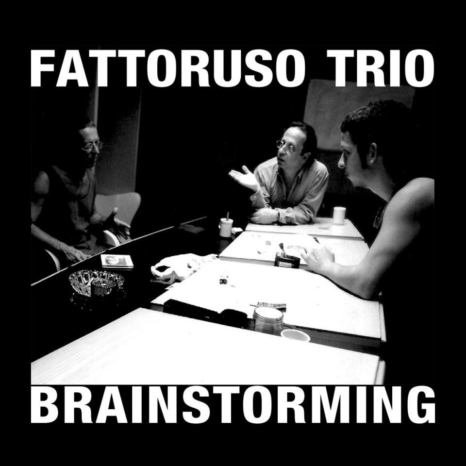Fattoruso Trío - Brainstorming